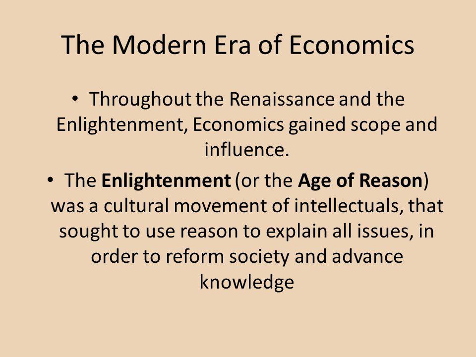 The Modern Era of Economics