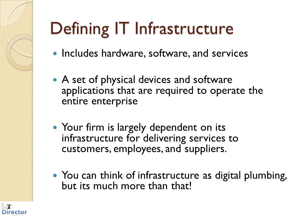 Defining IT Infrastructure