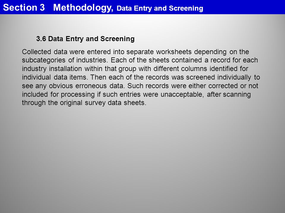 Section 3 Methodology, Data Entry and Screening