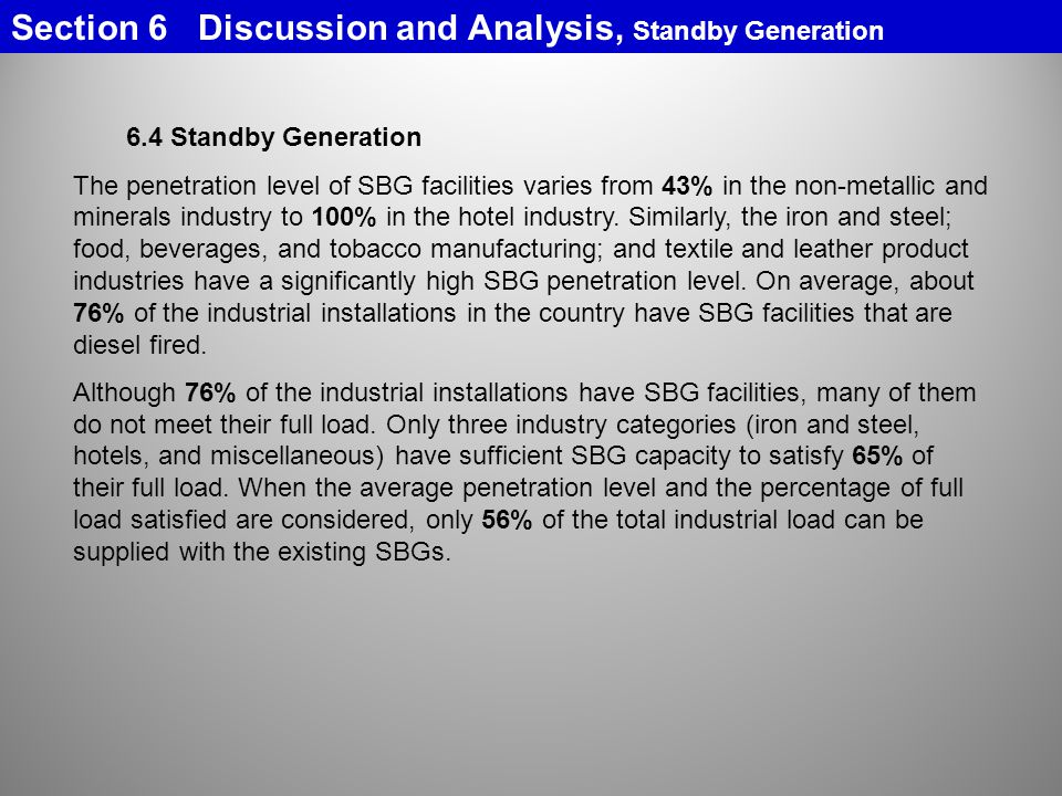 Section 6 Discussion and Analysis, Standby Generation