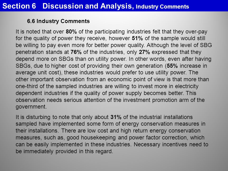 Section 6 Discussion and Analysis, Industry Comments