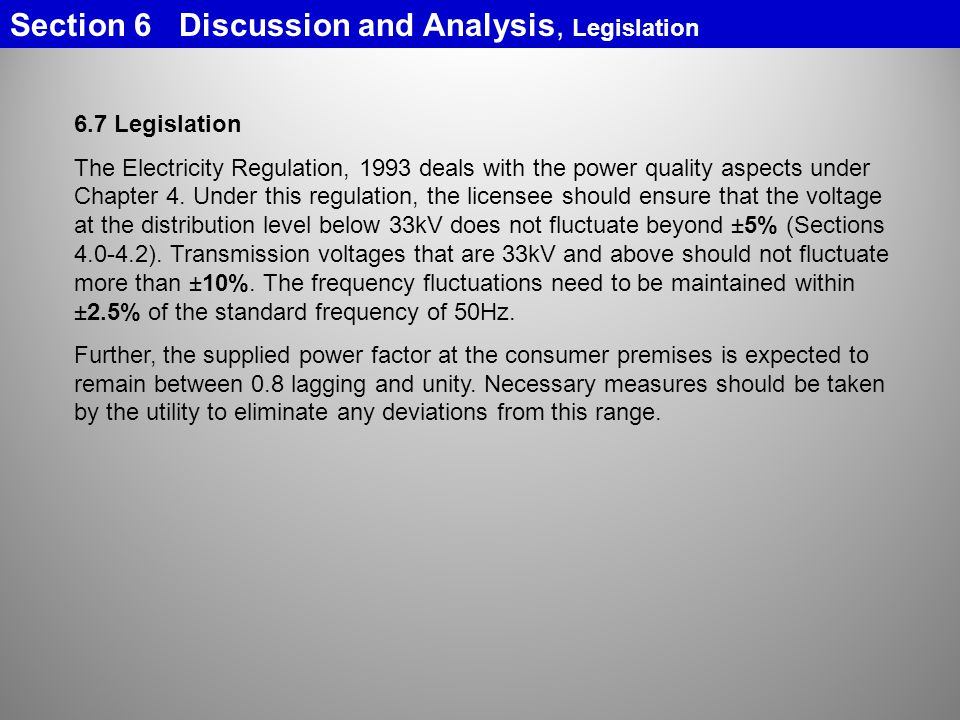 Section 6 Discussion and Analysis, Legislation