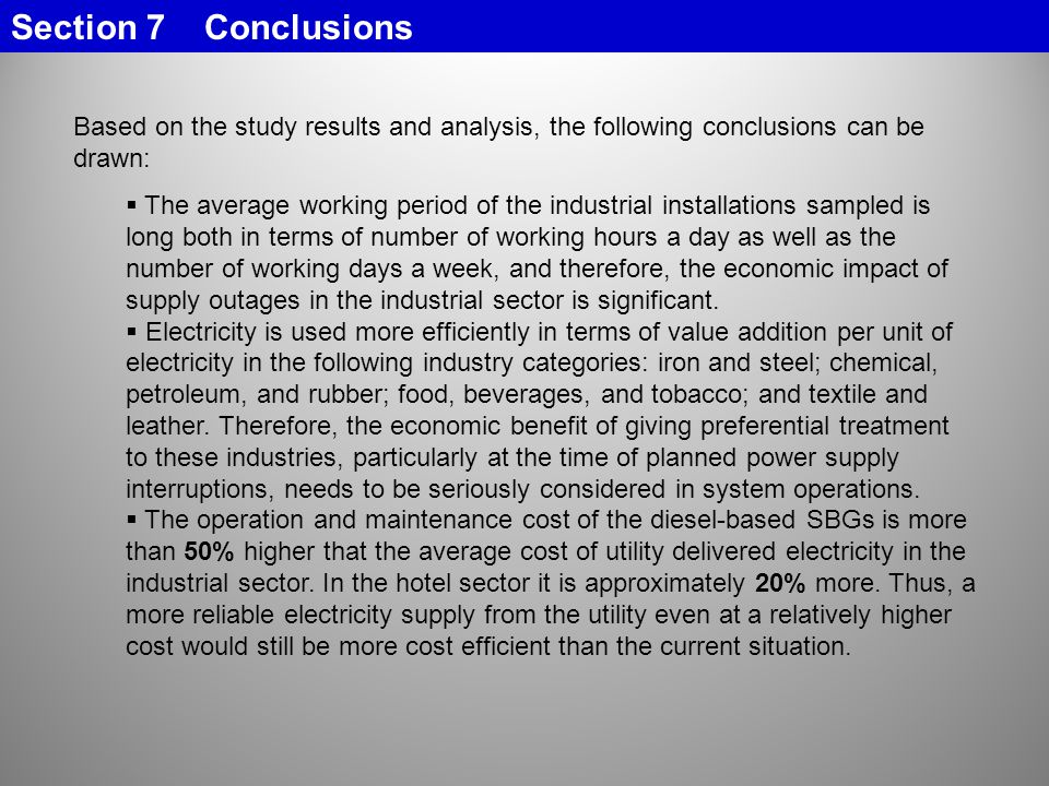 Section 7 Conclusions Based on the study results and analysis, the following conclusions can be drawn: