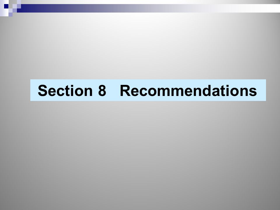 Section 8 Recommendations