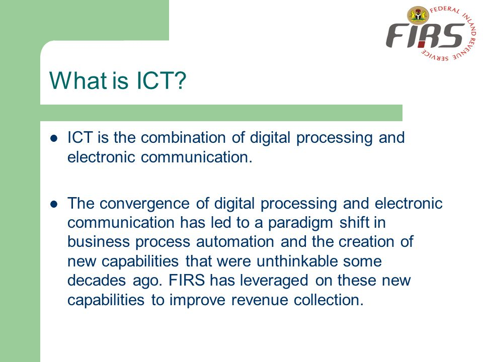 What is ICT ICT is the combination of digital processing and electronic communication.