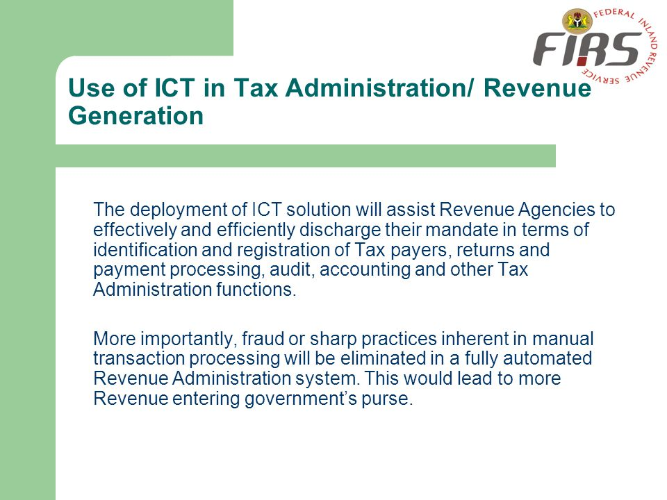 Use of ICT in Tax Administration/ Revenue Generation