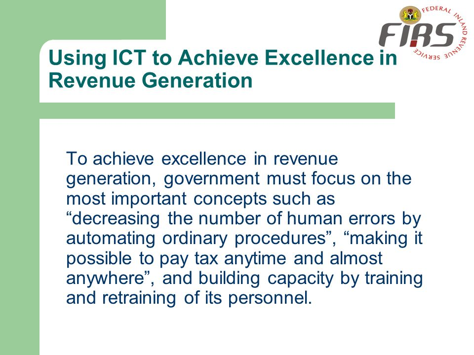 Using ICT to Achieve Excellence in Revenue Generation