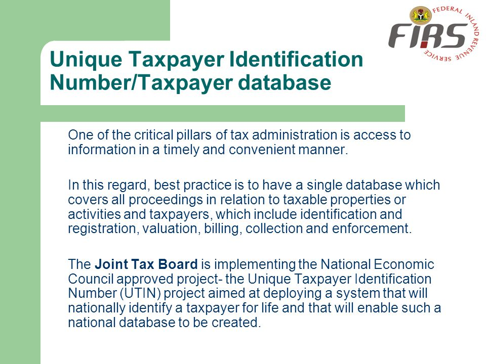 Unique Taxpayer Identification Number/Taxpayer database