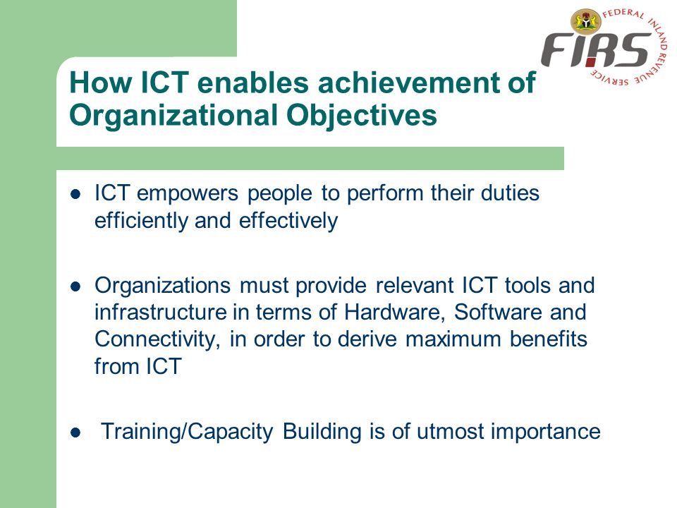 How ICT enables achievement of Organizational Objectives