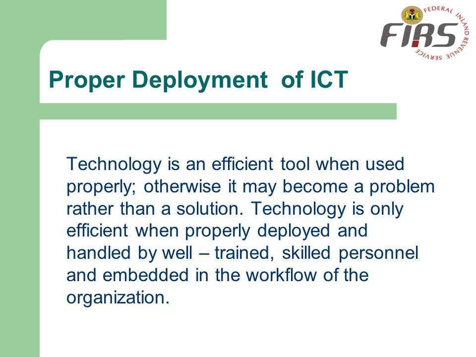 Proper Deployment of ICT