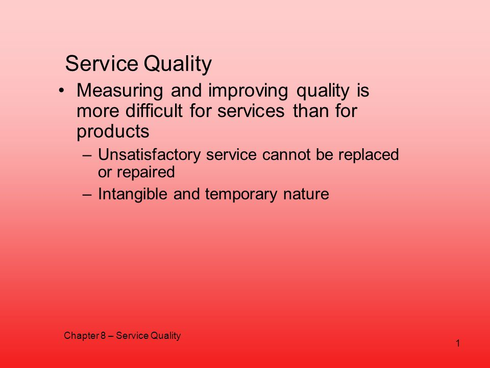 Chapter 8 – Service Quality