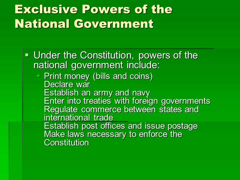 Exclusive Powers of the National Government