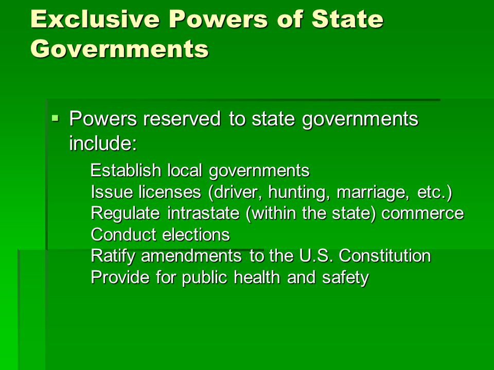 Exclusive Powers of State Governments