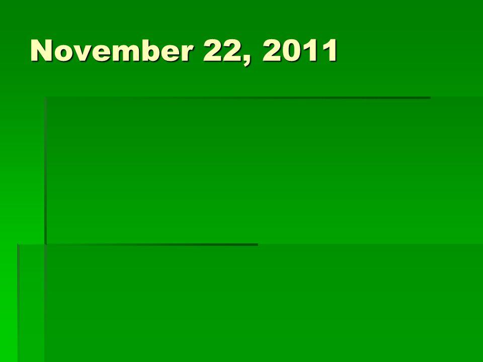 November 22, 2011