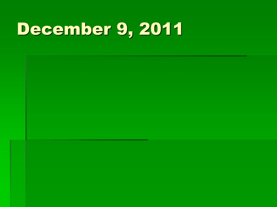 December 9, 2011