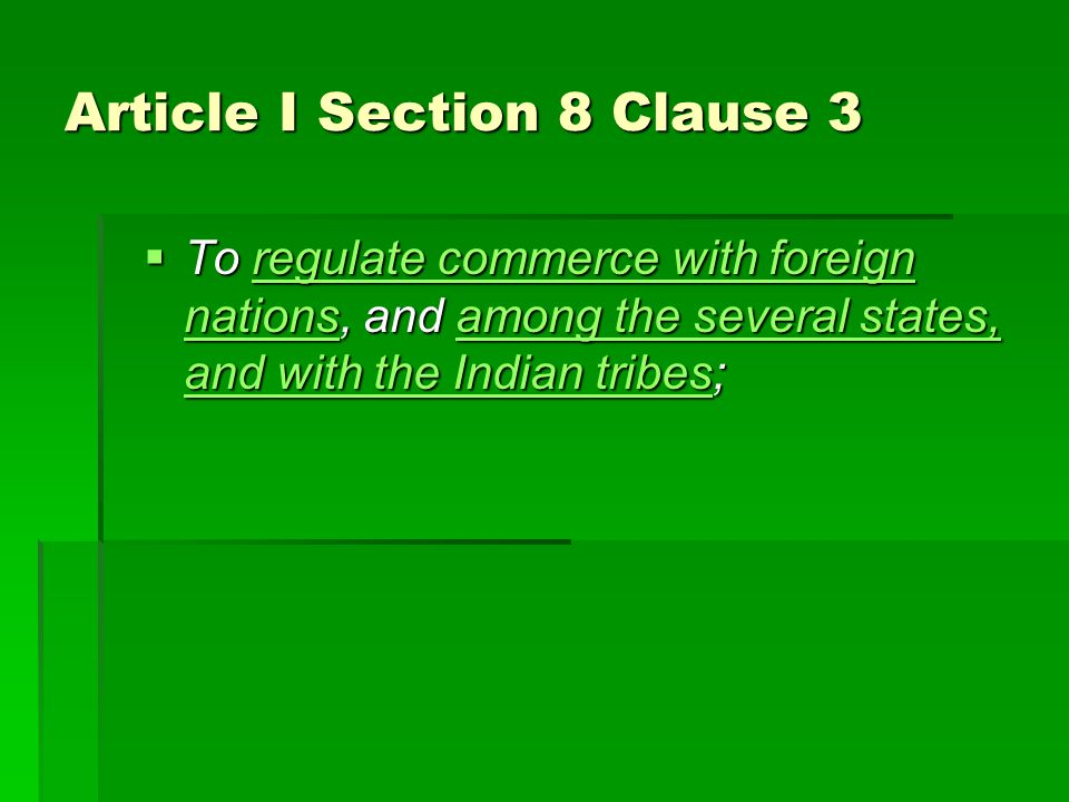 Article I Section 8 Clause 3