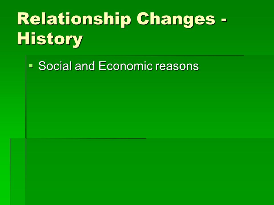 Relationship Changes - History