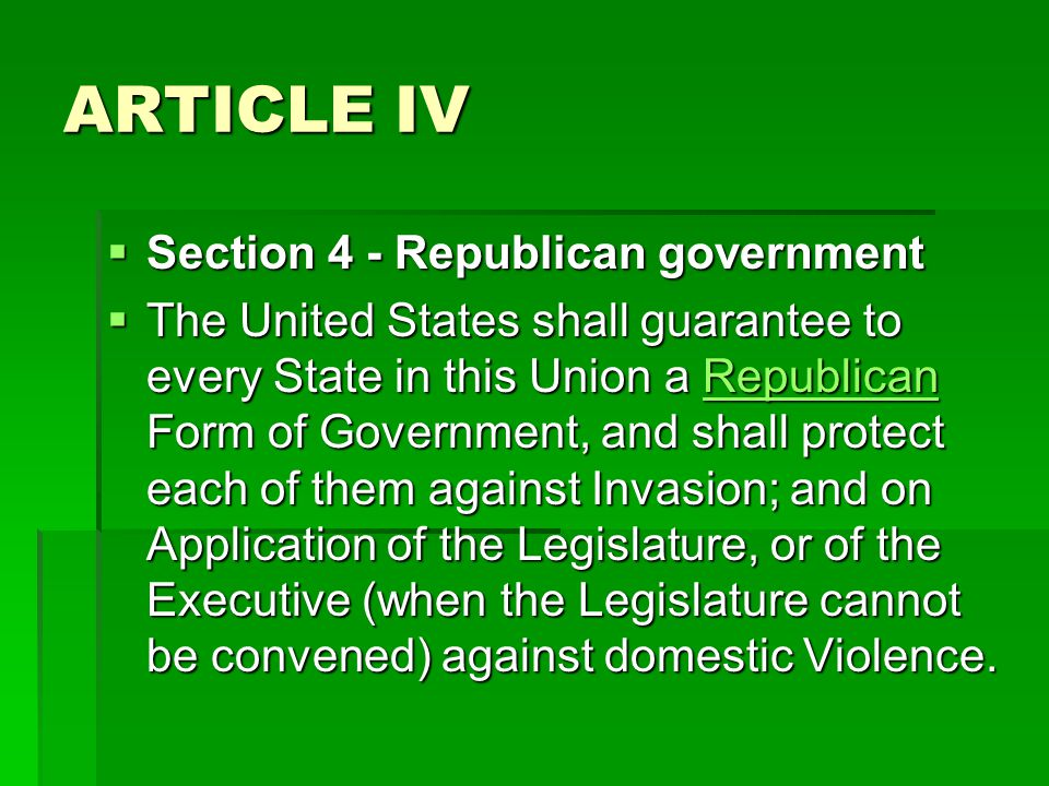 ARTICLE IV Section 4 - Republican government