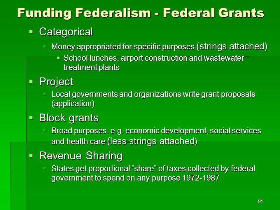 Funding Federalism - Federal Grants