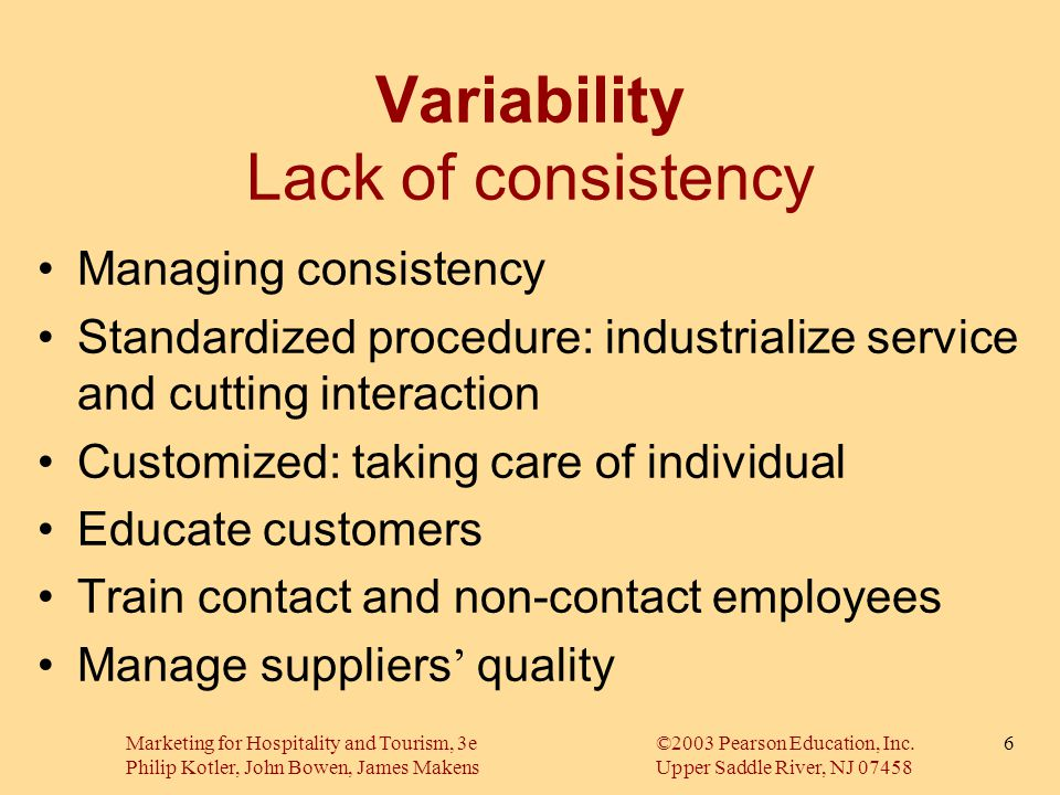 Variability Lack of consistency