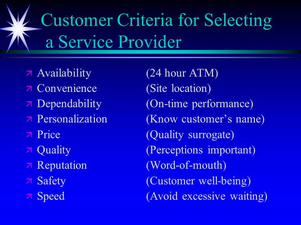Customer Criteria for Selecting a Service Provider