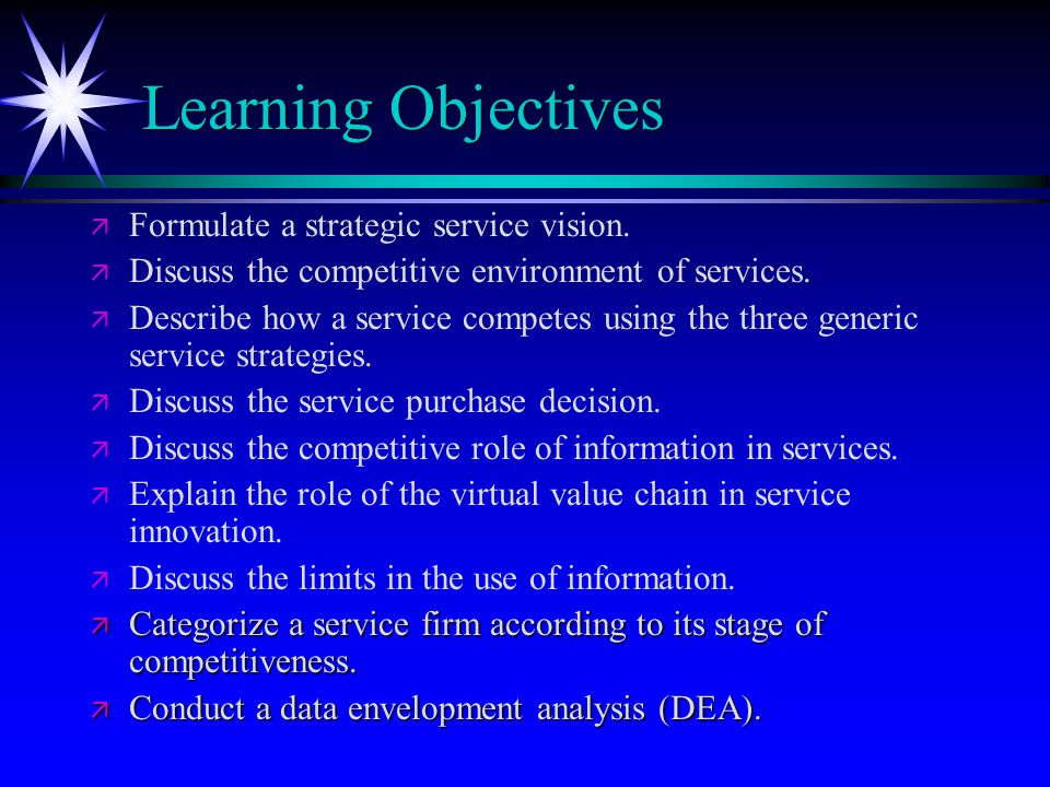 Learning Objectives Formulate a strategic service vision.