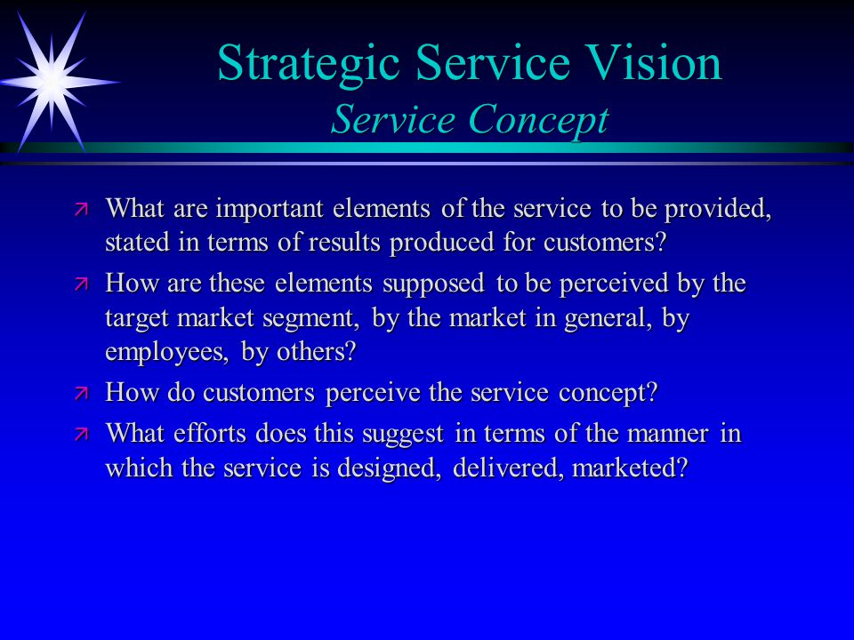 Strategic Service Vision Service Concept
