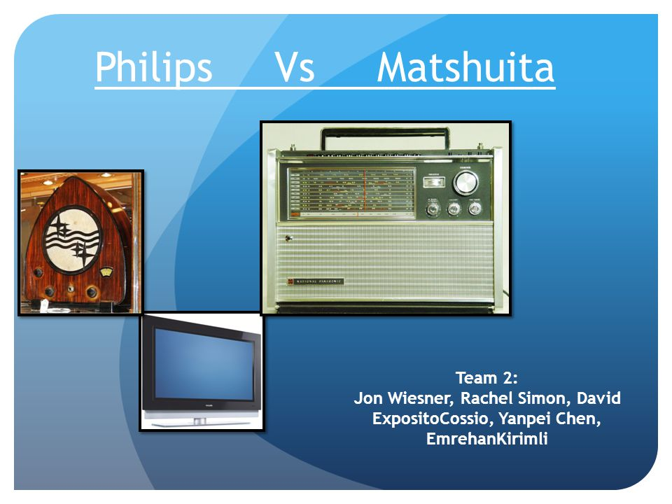 Philips Vs Matshuita Team 2: