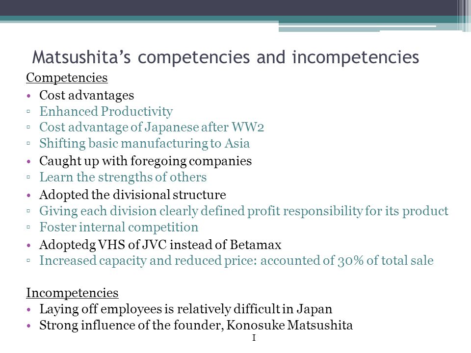 Matsushita's competencies and incompetencies