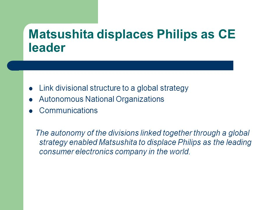 Matsushita displaces Philips as CE leader