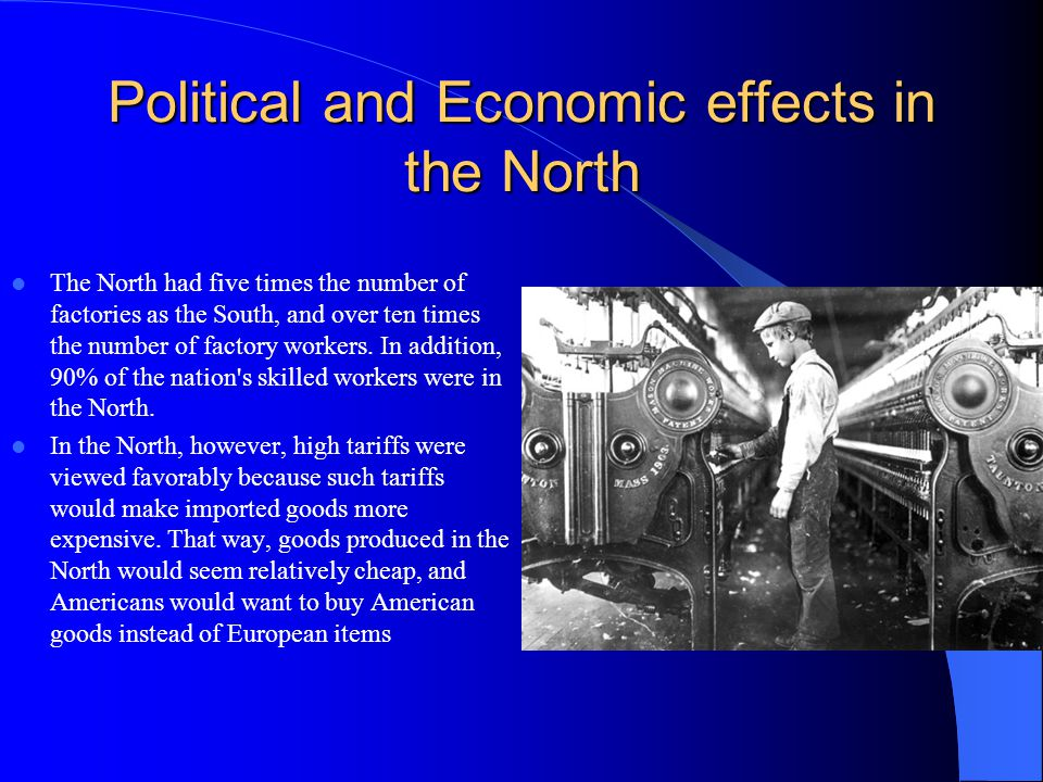 Political and Economic effects in the North