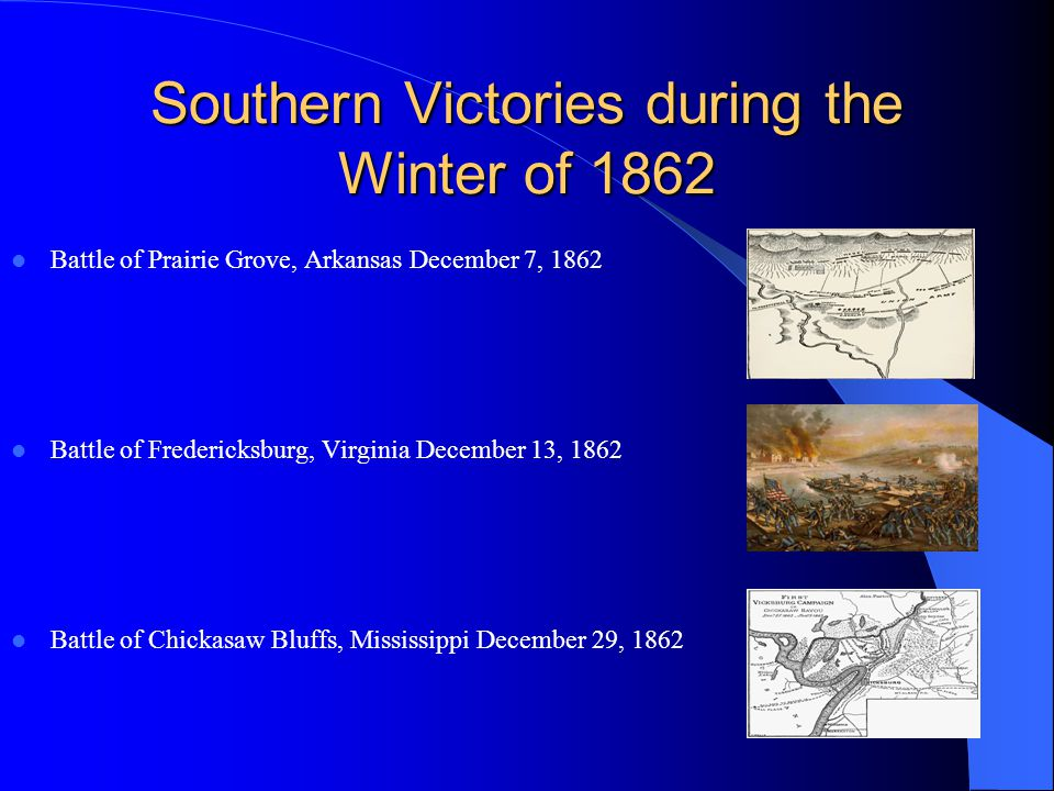 Southern Victories during the Winter of 1862