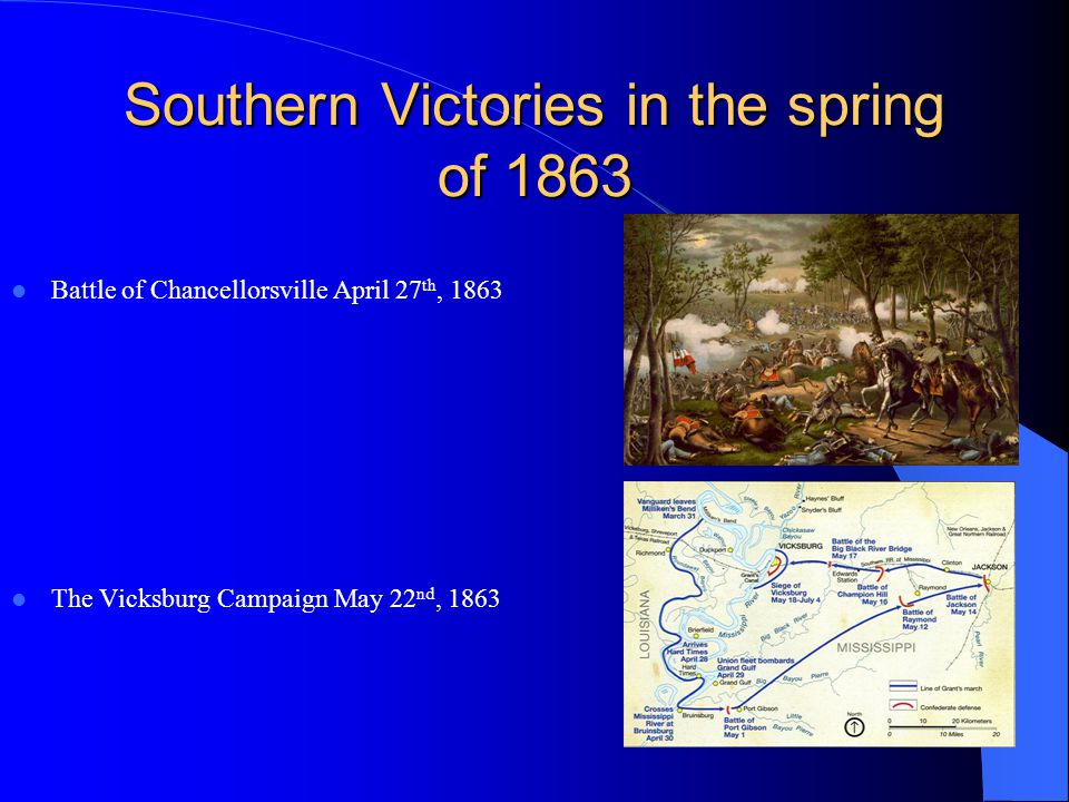 Southern Victories in the spring of 1863