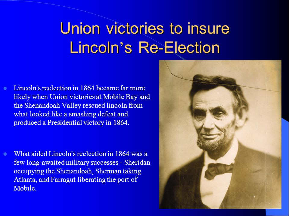 Union victories to insure Lincoln's Re-Election