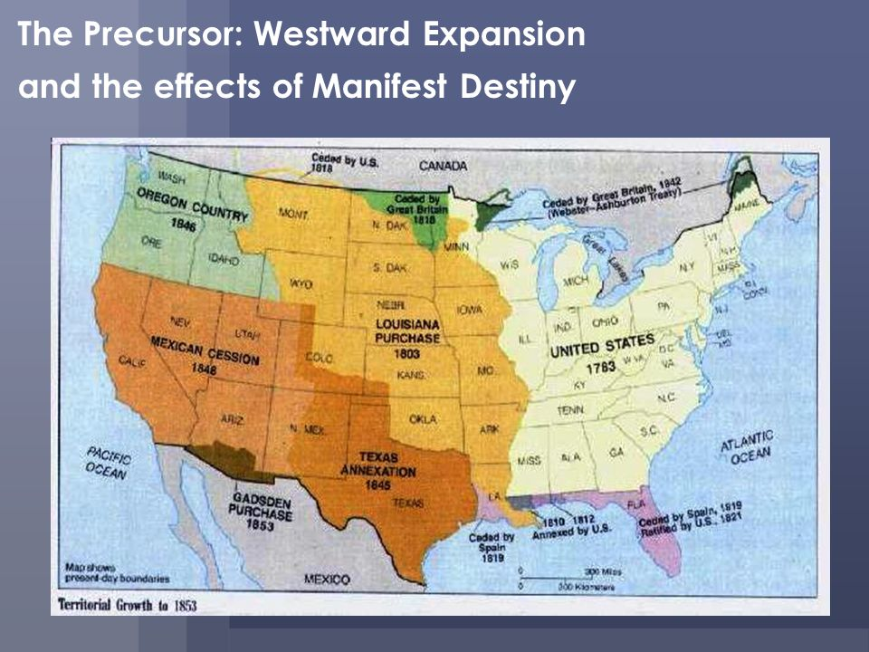 The Precursor: Westward Expansion
