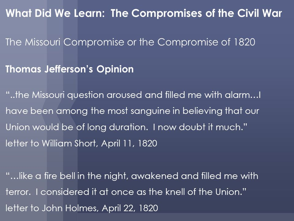 What Did We Learn: The Compromises of the Civil War