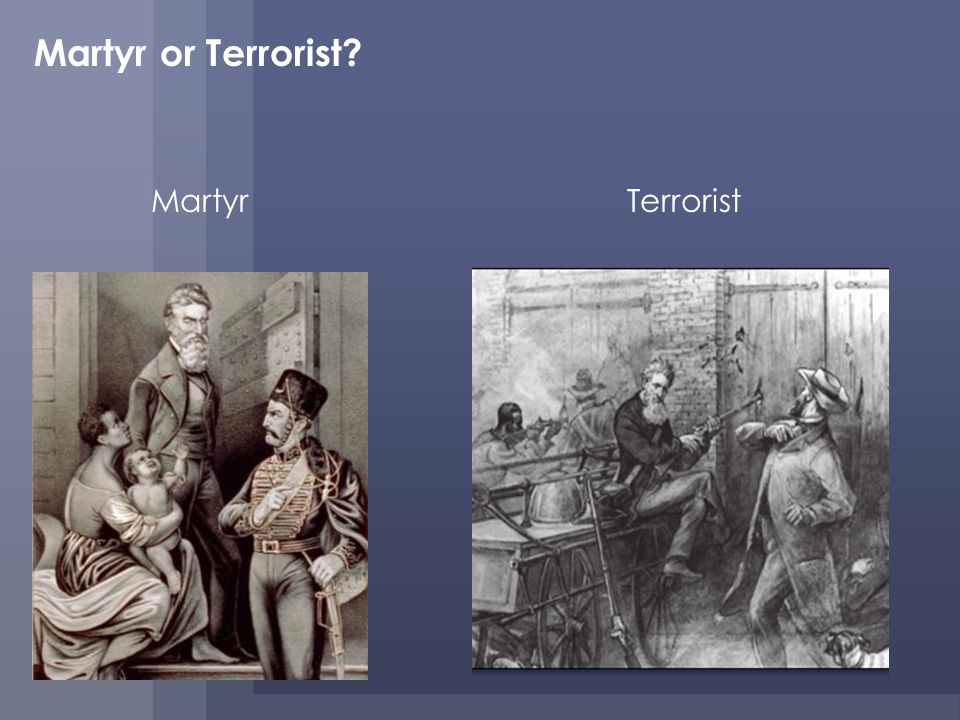 Martyr or Terrorist Martyr Terrorist Discussion: