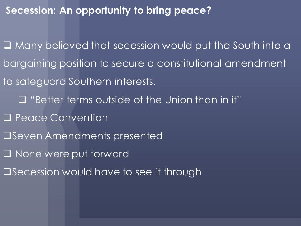 Secession: An opportunity to bring peace