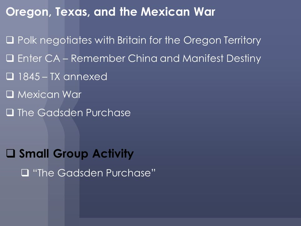 Oregon, Texas, and the Mexican War