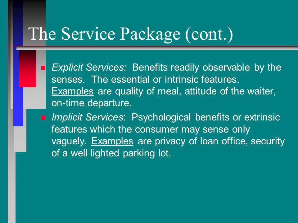 The Service Package (cont.)