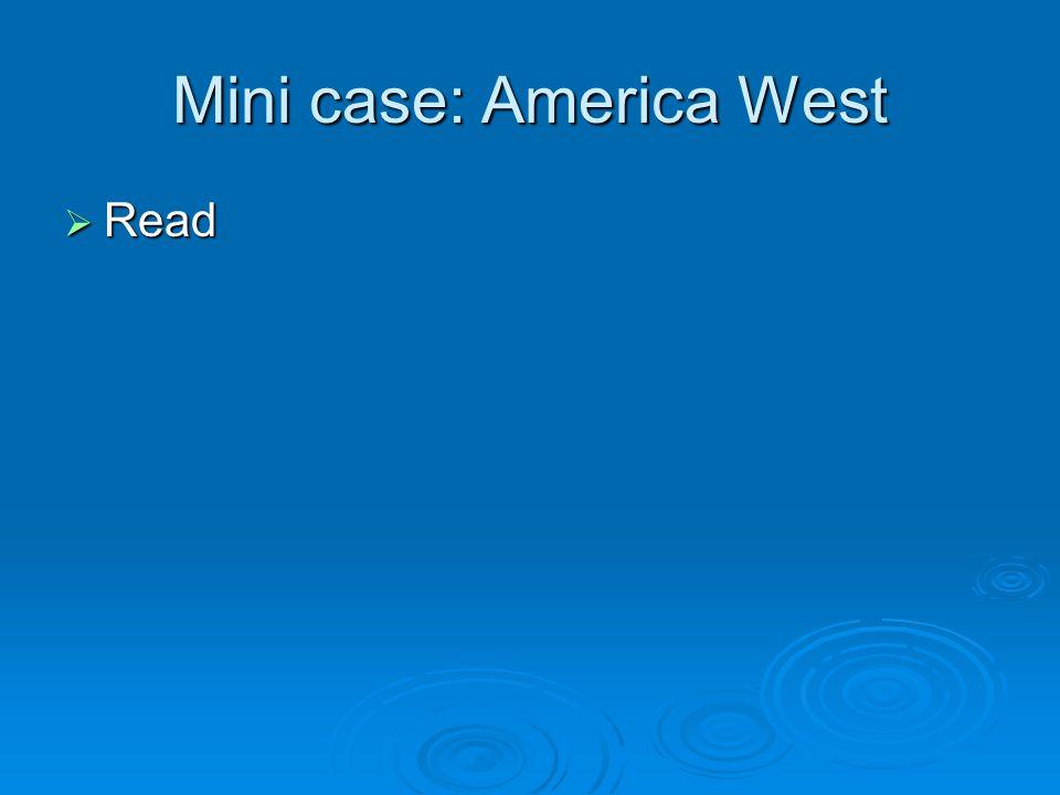 Mini case: America West