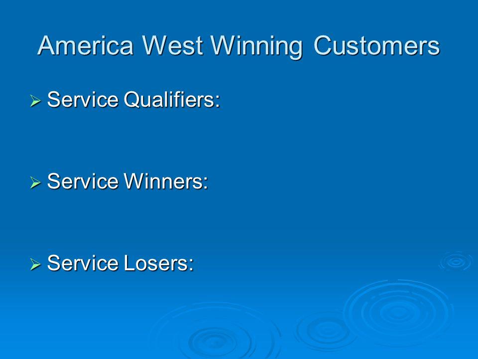 America West Winning Customers
