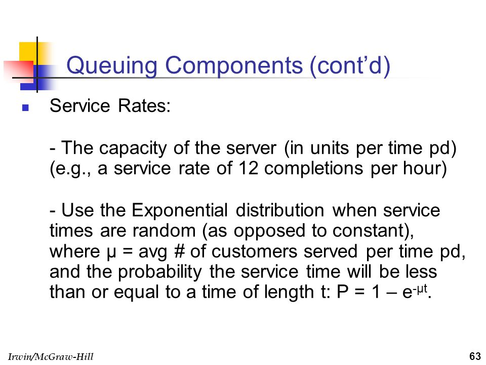 Queuing Components (cont'd)