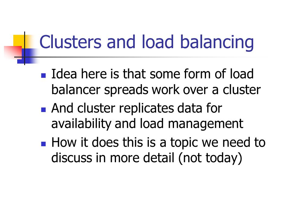 Clusters and load balancing