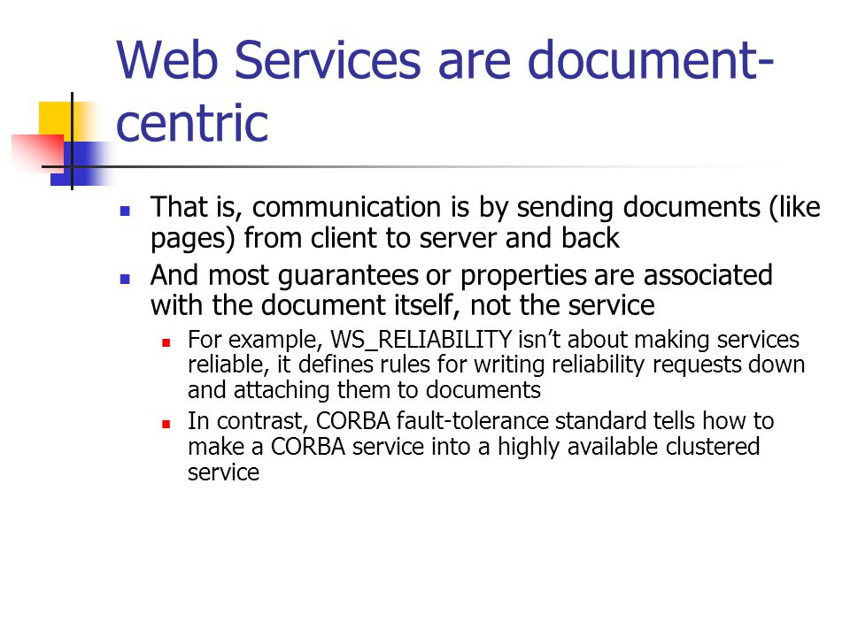 Web Services are document-centric