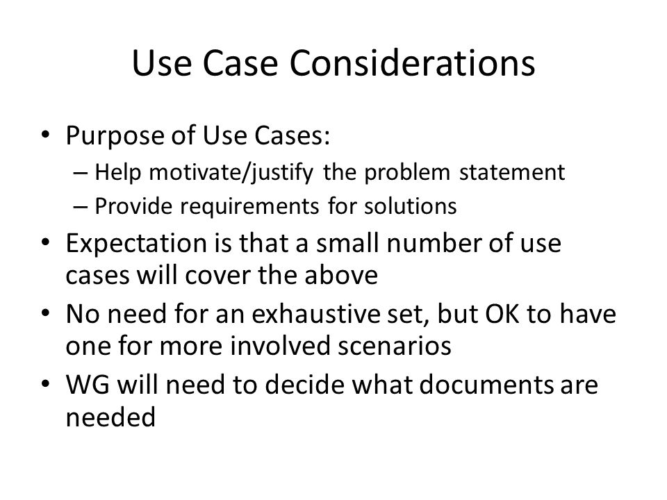 Use Case Considerations