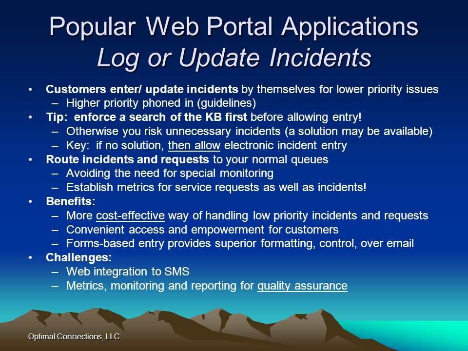 Popular Web Portal Applications Log or Update Incidents