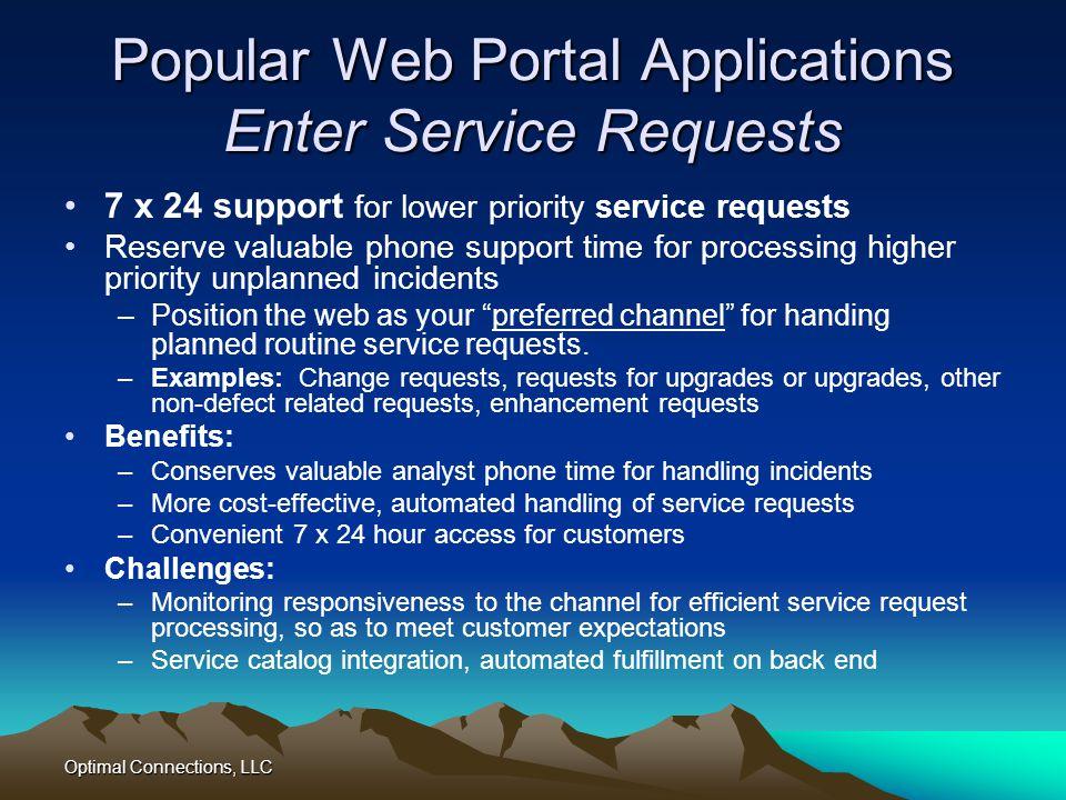 Popular Web Portal Applications Enter Service Requests