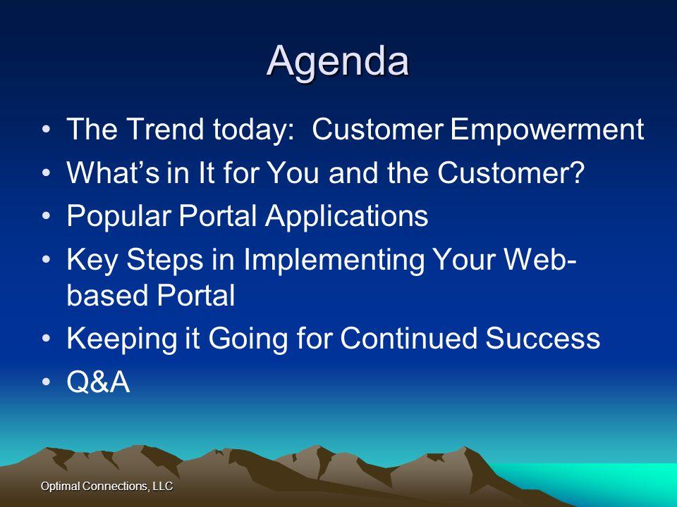 Agenda The Trend today: Customer Empowerment