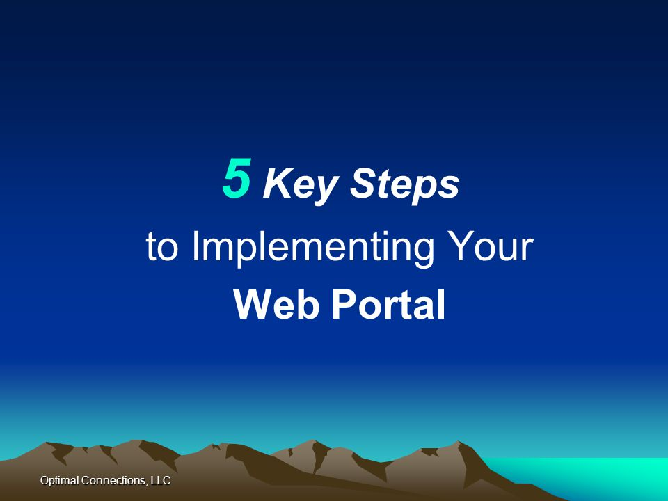 5 Key Steps to Implementing Your Web Portal